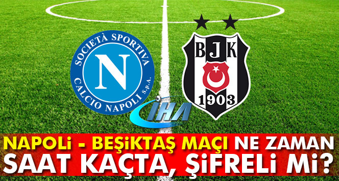 Napoli Beşiktaş maçı kaç kaç canlı skor