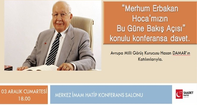 """Van'da  """"Merhum Erbakan Hocamızın Bu Güne Bakışı"""" konulu konferans"""
