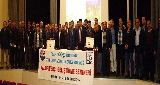 Trabzon'da kaloriferciler eğitime tabi tutuldu
