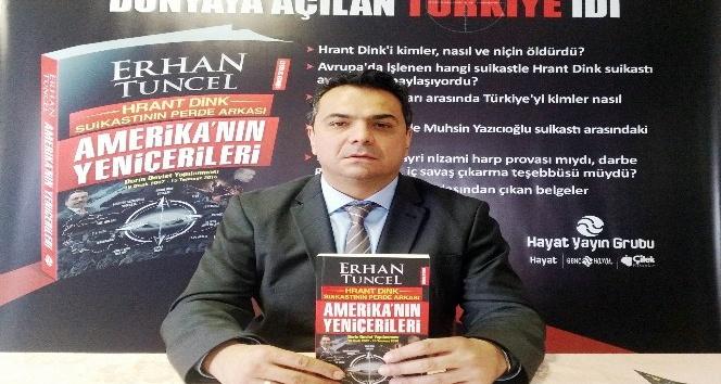 Erhan Tuncel, Hrant Dink suikastını yazdı