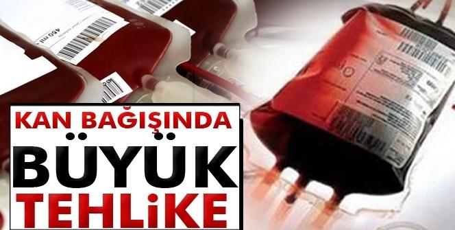Kan bağışında büyük tehlike: HIV bulaşabilir