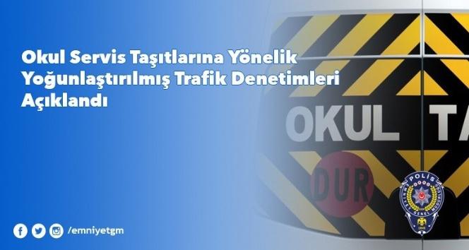 Ankara'da okul servislerinde denetim artırılacak