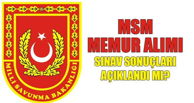 MSB memur alımı sınav sonucu | Milli Savunma Bakanlığı memur alımı sınav sonucu açıklandı mı?