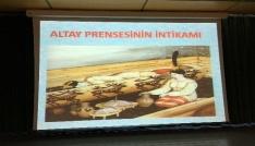 """Altay Prensesinin İntikamı"""" Belgesel film gösterimi yapıldı"""