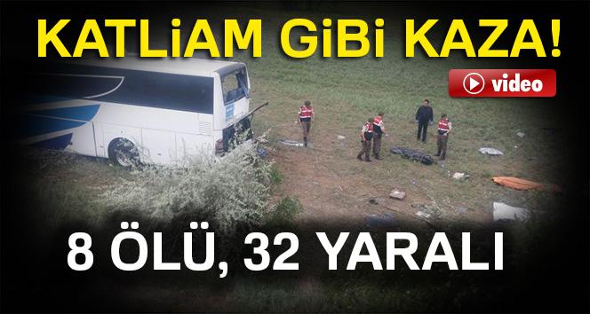 Katliam gibi kaza: 8 ölü, 32 yaralı