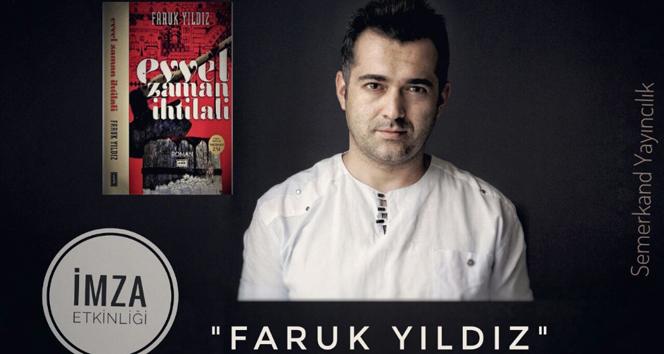 Genç yazar Faruk Yıldız, imza gününde kitapseverlerle buluşacak