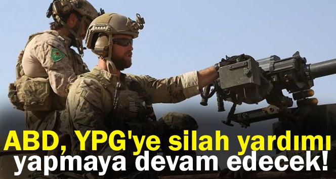 ABD, YPG'ye silah yardımı yapmaya devam edecek