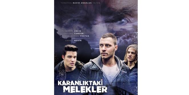 Türk oyuncular 'Karanlık Melekler'de bir araya geldi