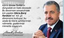 Bakan Arslan'dan Kıbrıs Barış Harekatı'nın 43. yıl dönümü mesajı