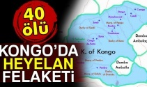 Kongo'da heyelan: 40 ölü