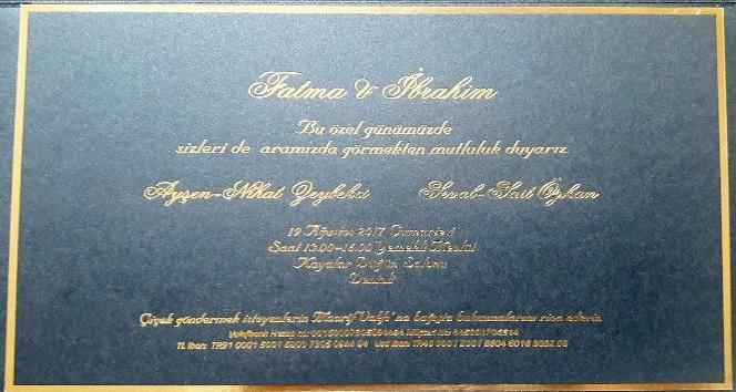 Bakan Zeybekcinin kızının düğün davetiyesinde çiçek yerine Maarif Vakfına bağış çağrısı