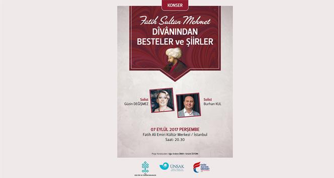 Fatih Sultan Mehmet Han'ın şiirleri klasik musıkîyle hayat buluyor