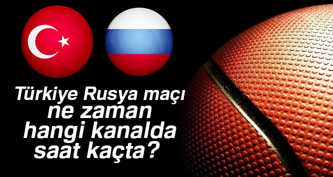 Türkiye Rusya maçı ne zaman, hangi kanalda, saat kaçta?