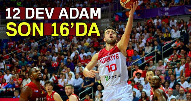 EuroBasket 2017: Türkiye 78-65 Belçika| Türkiye Belçika basket maçı sonrası 12 Dev adam son 16da