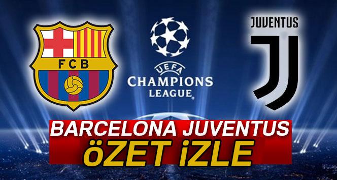 Barcelona 3-0 Juventus| Şampiyonlar Ligi Barca Juve maçı geniş özet ve golleri izle