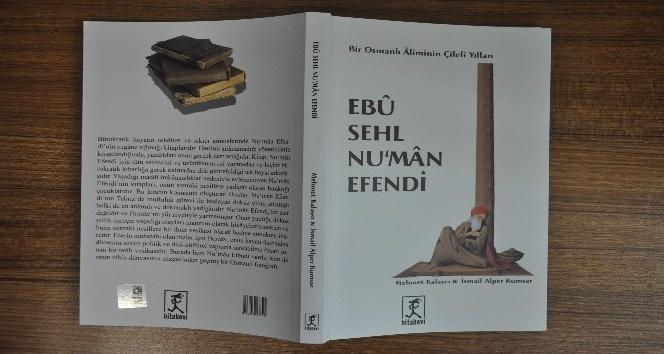 Bir Osmanlı Aliminin Çileli Yılları isimli kitap yayınlandı