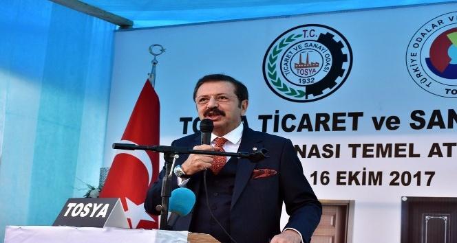 TOBB Başkanı Hisarcıklıoğlu Tosya TSOnun temelini attı