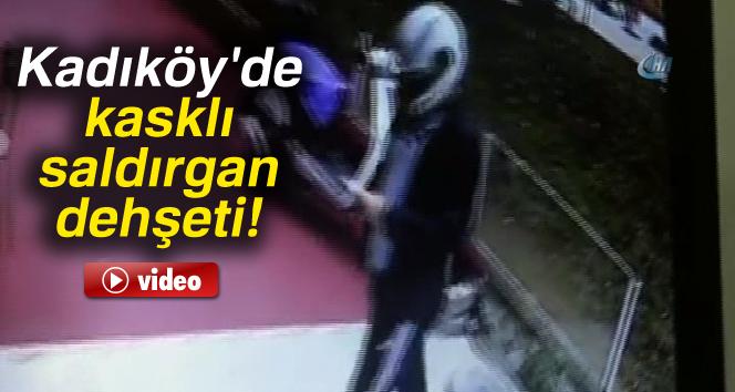 Kadıköy'de kasklı saldırgan dehşeti