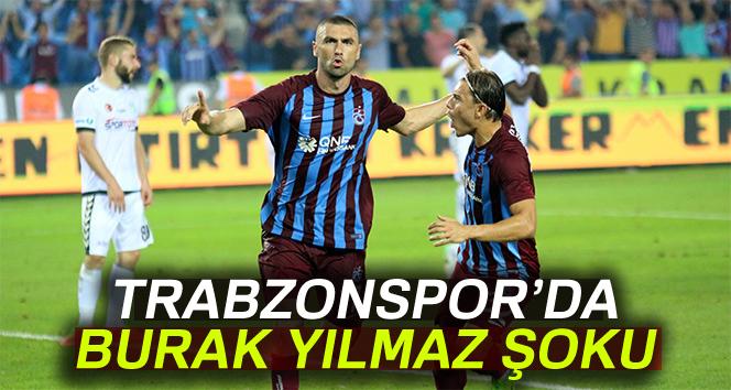 Trabzonspor'da Burak Yılmaz 2 hafta yok