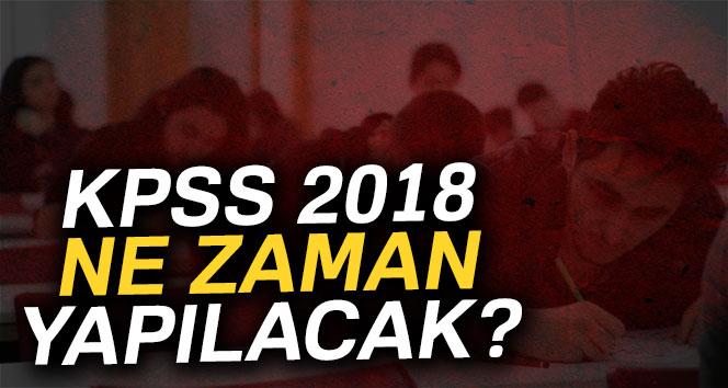 KPSS 2018 sınavı ne zaman? 2018 KPSS Lise, Önlisans, Lisans, memurluk sınavı ne zaman?