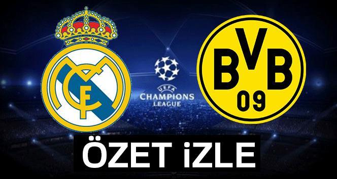 ÖZET İZLE: Real Madrid Borussia Dortmund Maçı ve Golleri Geniş Özeti izle