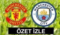 ÖZET İZLE: Manchester United 1-2 Manchester City Maçı Özeti ve Golleri İzle