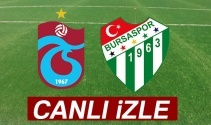Trabzonspor Bursaspor canlı izle