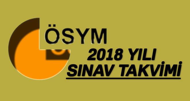 2018 ÖSYM sınav takvimi ? 2018de hangi sınav ne zaman yapılacak ?