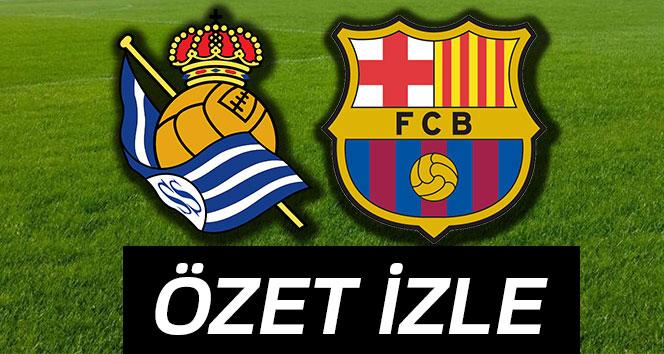 ÖZET İZLE: Real Sociedad 2-4 Barcelona Maçı Özeti ve Golleri İzle Real Sociedad Barça kaç kaç bitti?