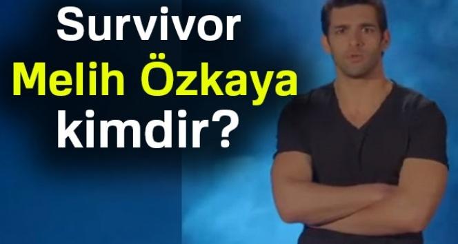 Survivor Melih Özkaya kimdir ? Kaç yaşında,Aslen Nereli ? Mesleği nedir ?