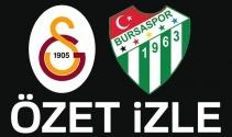 Galatasaray Bursaspor Maç Sonu
