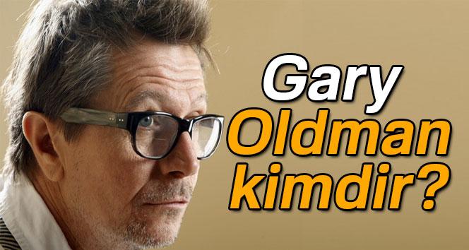 Gary Oldman Kimdir? | En İyi Erkek Oyuncu Ödülünü Alan Gary Oldman Kimdir, Kaç Yaşındadır, Nerelidir ?