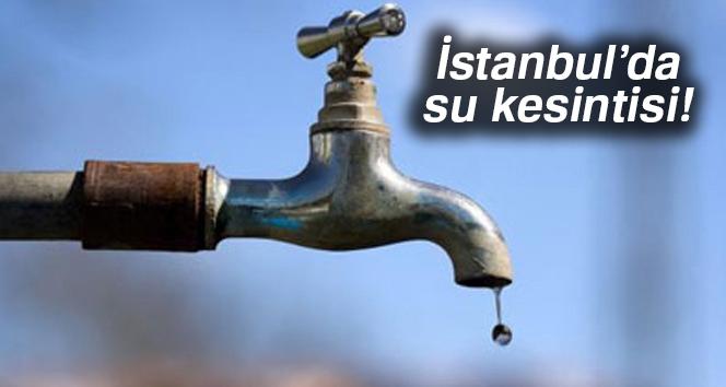 İstanbulda sular ne zaman gelecek? (30 saatlik su kesintisi)|İSKİ su kesintisi sorgula