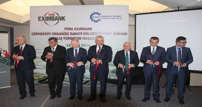 Türk Eximbank, Çerkezköy OSB'de irtibat ofisini açtı