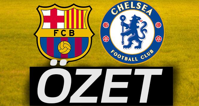 ÖZET İZLE: Barcelona 3 - 0 Chelsea maçı özeti ve golleri  Barcelona Chelsea Maçı kaç kaç