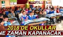 Okullar ne zaman kapacak? 2018 yaz tatili ne zaman başlayacak?
