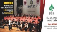 Evrensel Müzik Topluluğu, Edirneliler ile buluşuyor