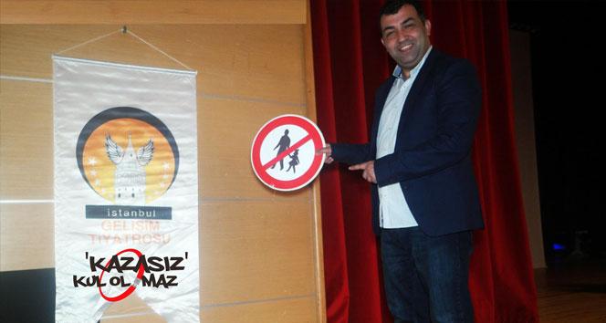 İzleyiciye emniyet kemeri taktıran oyun: 'Kazasız Kul Olmaz'