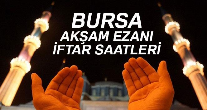 18 Mayıs Bursa akşam ezanı vakti ve iftar saati