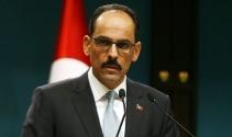 """Cumhurbaşkanlığı Sözcüsü Kalın: """"Gündemimizde çözüm süreci yok"""""""