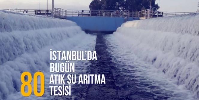 Çevre felaketinin eşiğinden tüm atık suların arıtıldığı İstanbul'a