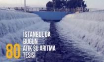 Çevre felaketinin eşiğinden tüm atık suların arıtıldığı İstanbula