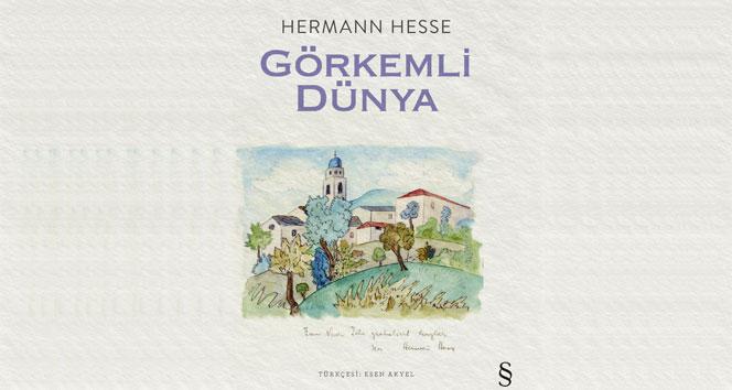 Hermann Hesse'in Görkemli Dünya'sı Türkçe'ye çevrildi