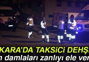 Ankarada taksici dehşeti! Kan damlaları zanlıyı ele verdi...