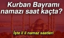 Kurban Bayramı namazı saat kaçta (21 Ağustos Salı) ? 2018 il il Kurban Bayramı namazı saatleri (İstanbul-Ankara-İzmir)