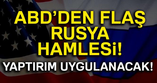 ABD'den flaş Rusya hamlesi! Bloke etti