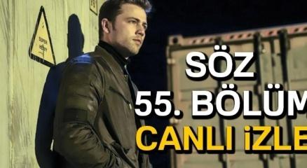SÖZ CANLI İZLE: SÖZ 55. bölüm FRAGMAN İZLE (StarTV, Puhu, YouTube İZLE!)