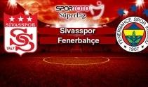 Sivasspor - Fenerbahçe canlı izleme ekranı