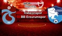 CANLI İZLE | Trabzonspor - BB Erzurumspor şifresiz canlı izle
